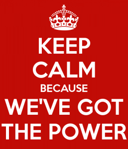 keep-calm-because-we-ve-got-the-power