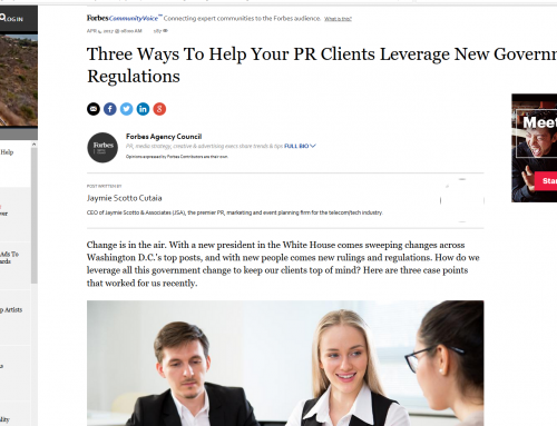 JSA – Three Ways To Help Your PR Clients Leverage New Government Regulations (Forbes)
