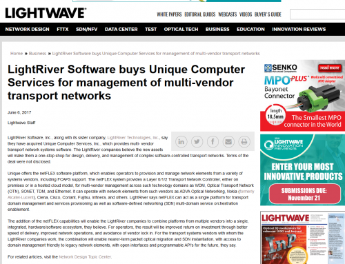 LightRiver – LightRiver Software buys Unique Computer Services for management of multi-vendor transport networks (Lightwave)