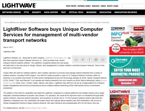 LightRiver – LightRiver Software buys Unique Computer Services for management of multi-vendor transport networks (Lightwave)