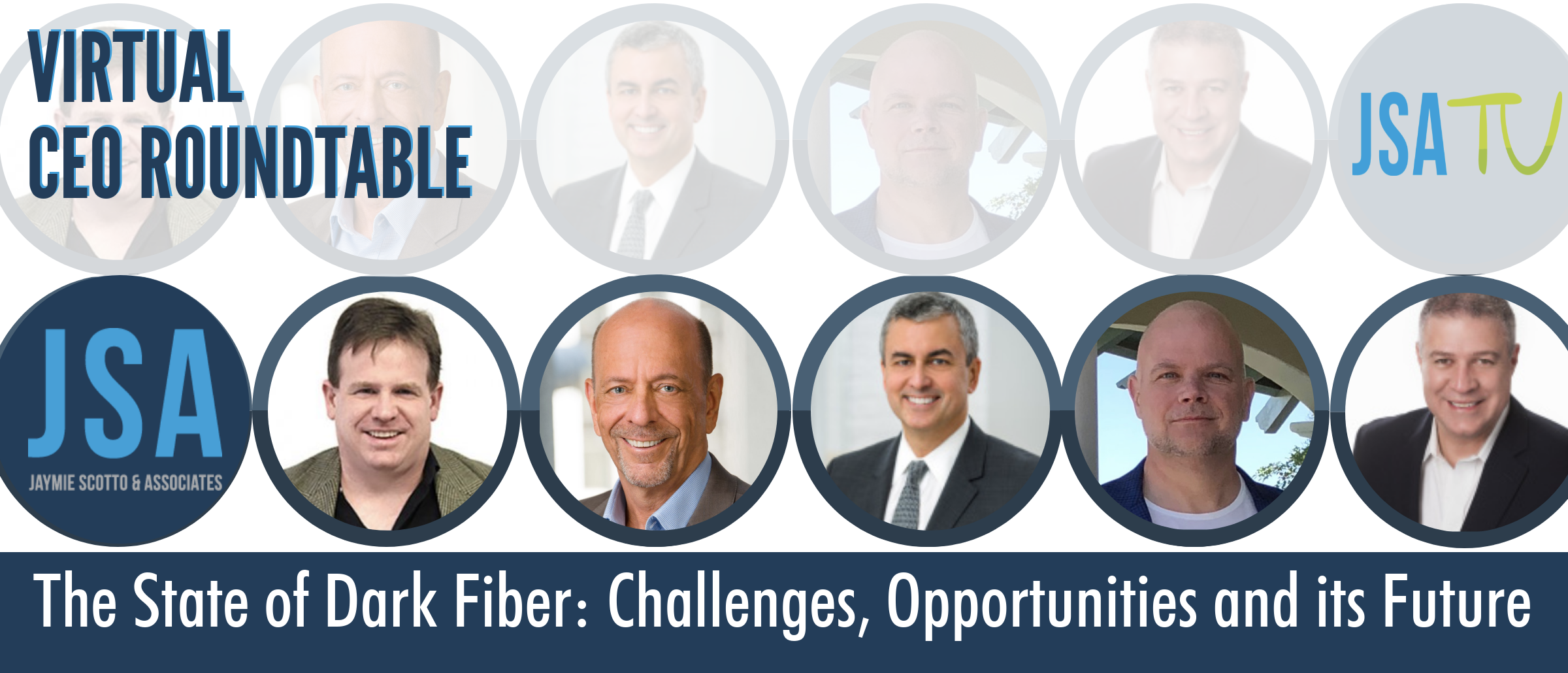 Don't Miss JSA's Virtual CEO Roundtable on The State of Dark Fiber