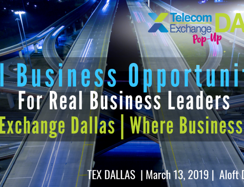 Real Business Opportunities for Real Business Leaders at TEX Dallas