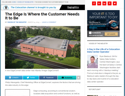 The Edge Is Where the Customer Needs It to Be (Data Center Frontier)