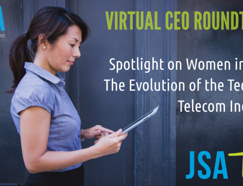 "JSA's ""Spotlight on Women in Tech"" Virtual CEO Roundtable Live Webcast is Tomorrow!"