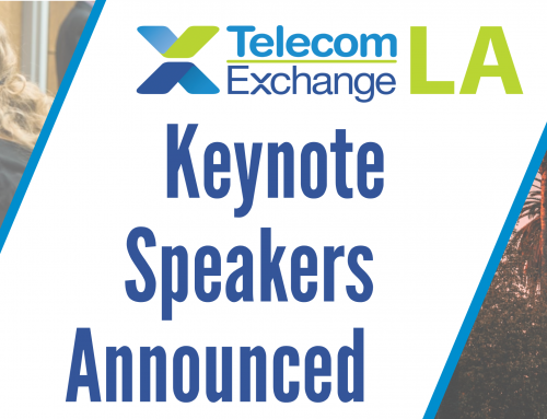 Keynote and Top Industry Speaker Lineup for Telecom Exchange LA 2019 Confirmed
