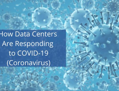 How Data Centers Are Responding to COVID-19 (Coronavirus)