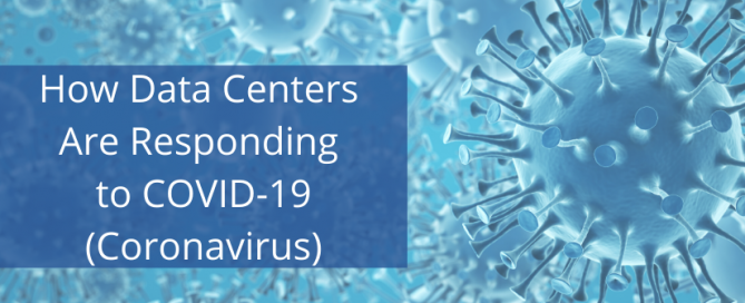 How Data Centers Are Responding to COVID-19 (Coronavirus)