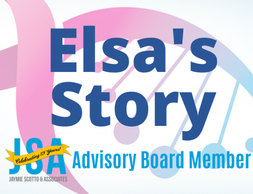 Elsa's Story – JSA Advisory Board Member Update on her Battle with Breast Cancer During These Difficult Times