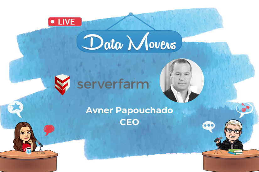 Data Movers Podcast with Avner Papouchado of Serverfarm: Where Aviation, Surfing & Data Center Management Meet